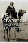 Seven Pillars of Wisdom (Penguin Modern Classics) - T.E. Lawrence
