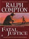 Fatal Justice - Ralph Compton