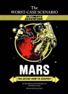 The Worst-Case Scenario Ultimate Adventure Novel: Mars - David Borgenicht, Robert Zubrin, Hena Khan, Yancey Labat
