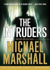 The Intruders - Michael Marshall Smith, William Hughes