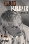 Reading Faulkner: Introductions to the First Thirteen Novels - Richard Marius, Nancy Grisham Anderson