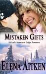 Mistaken Gifts - Elena Aitken