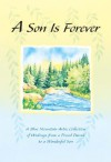A Son Is Forever: A Blue Mountain Arts Collection of Writings from a Proud Parent to a Wonderful Son - Gary Morris