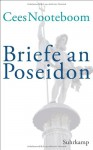 Briefe an Poseidon - Cees Nooteboom
