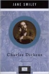 Charles Dickens (Penguin Lives) - Jane Smiley