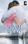 Juntos en el lago - Susan Wiggs