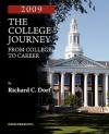 The College Journey: From College To Career, 2009 - Richard C. Dorf