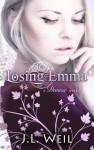 Losing Emma - J.L. Weil