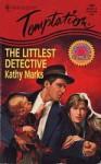 Littlest Detective (Harlequin Temptation, No 596) - Kathy Marks