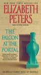 The Falcon at the Portal: An Amelia Peabody Mystery (Amelia Peabody Mysteries) - Elizabeth Peters