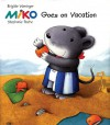 Miko Goes on Vacation - Brigitte Weninger, Stephanie Roehe