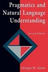 Pragmatics and Natural Language Understanding - Georgia Green, Henry Green