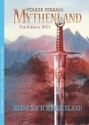 MYTHENLAND - Die Fan-Edition 2011 (German Edition) - Sascha Vennemann, Volker Ferkau, Andrea Scharrer, Arndt Drechsler