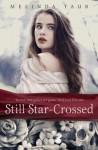 Still Star-Crossed - Melinda Taub