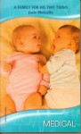 A Family for his Tiny Twins (Harlequin Medical Romance 391) - Josie Metcalfe