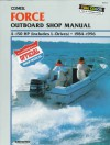 Force Outboard Shop Manual: 4-150 Hp (Includes L-Drives) 1984-1996 - Clymer Publications