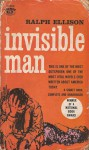 Invisible Man - Ralph Ellison
