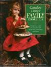 Canadian Living's Family Cookbook - Margaret Fraser, Elizabeth Baird