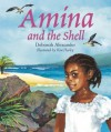 Amina and the Shell - Deborah Alexander, Kim Harley