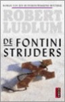 De Fontini strijders - Robert Ludlum