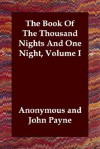 The Book of the Thousand Nights and One Night, Volume I - Anonymous
