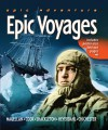 Epic Adventure: Epic Voyages (Epic Adventures) - Robyn Mundy, Nigel Rigby