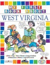 My First Book About West Virginia (The West Virginia Experience) - Carole Marsh, Debbie Stevens