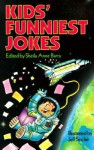 Kids' Funniest Jokes - Sheila Anne Barry, Sheila Anne Barry, Shelia Anne Barry