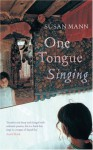 One Tongue Singing - Susan Mann