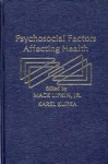 Psychosocial Factors Affecting Health - Mack Lipkin Jr., Karel Kupka