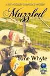 Muzzled (A Kat McKinley Greyhound Mystery) - June Whyte