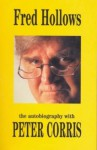 Fred Hollows: An Autobiography - Fred Hollows, Peter Corris