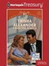A Baby for Rebecca - Trisha Alexander