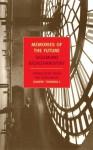 Memories of the Future - Sigizmund Krzhizhanovsky, Joanne Turnbull