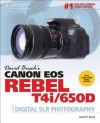 David Busch's Canon EOS Rebel T4i/650D Guide to Digital SLR Photography - David D. Busch