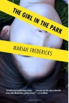 The Girl in the Park - Mariah Fredericks