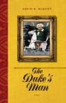 The Duke's Man: A Novel - David R. Slavitt