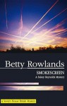 Smokescreen - Betty Rowlands
