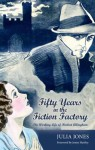Fifty Years in the Fiction Factory: The Working Life of Herbert Allingham (1867-1936) - Julia Jones