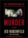 The Interpretation of Murder (Audio) - Jed Rubenfeld, Ron Rifkin