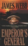 The Emperor's General - James Webb
