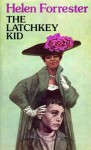 The Latchkey Kid - Helen Forrester