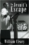 The Jesuit's Escape - William Cleary