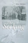 The Seeking (Northeastern Library of Black Literature) - Will Thomas, Mark J Madigan, Dan Gediman