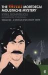 The Great Mortdecai Moustache Mystery - Kyril Bonfiglioli