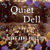 Quiet Dell: A Novel (Audio) - Jayne Ann Phillips