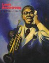 Louis Armstrong: A Cultural Legacy - Marc Miller, Dan Morgenstern, Donald Bogle
