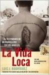 La vida loca - Luis J. Rodríguez, Ricardo Melantzon, Ana Brewington