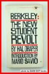 Berkeley: The New Student Revolt. - Hal Draper