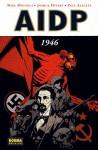 A.I.D.P.: 1946 - Mike Mignola, Joshua Dysart, Paul Azaceta, Héctor Lorda